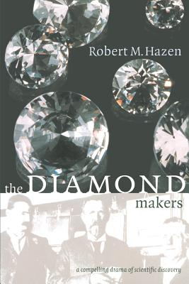 The Diamond Makers - Hazen, Robert M