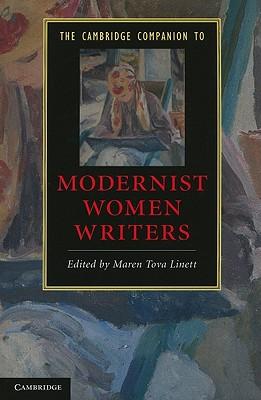 The Cambridge Companion to Modernist Women Writers - Linett, Maren Tova (Editor)