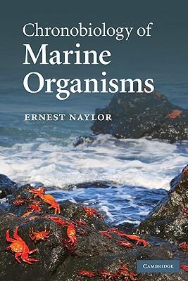 Chronobiology of Marine Organisms - Naylor, Ernest