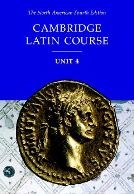 Cambridge Latin Course - North American Cambridge Classics Project