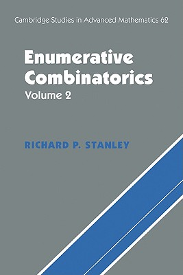 Enumerative Combinatorics: Volume 2 - Stanley, Richard P, and Richard P, Stanley, and Fomin, Sergey P