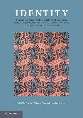 Identity - Walker, Giselle (Editor), and Leedham-Green, Elisabeth (Editor), and Poole, Adrian (Contributions by)