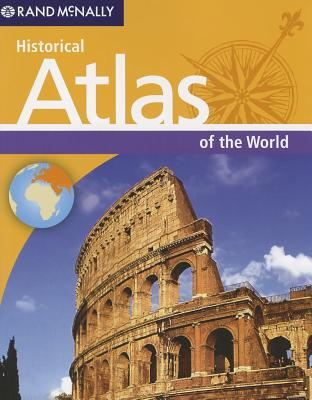 Historical Atlas of the World - Rand McNally (Creator)