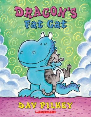 Dragon's Fat Cat - Pilkey, Dav