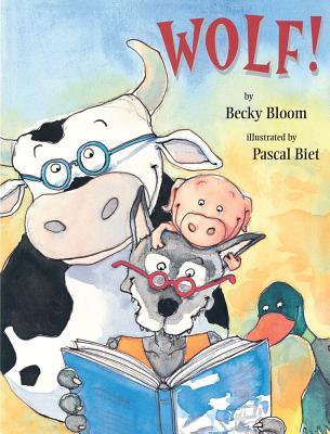 Wolf! - Bloom, Becky