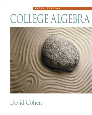 College Algebra - Cohen, David, and Rueger, Ross (Contributions by)