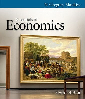 Essentials of Economics - Mankiw, N Gregory