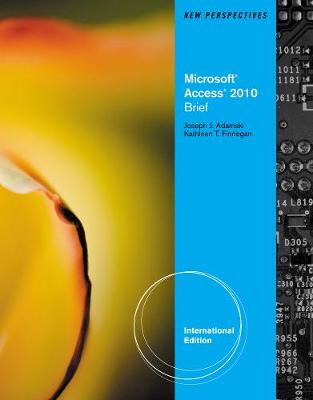 New Perspectives on Microsoft Office Access 2010: Brief - Adamski, Joseph J., and Finnegan, Kathy T.