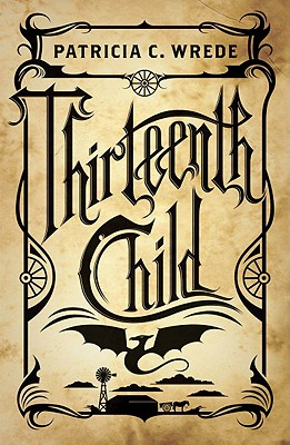 Thirteenth Child - Wrede, Patricia C
