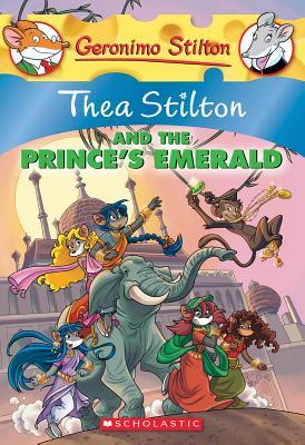 Thea Stilton and the Prince's Emerald - Stilton, Thea