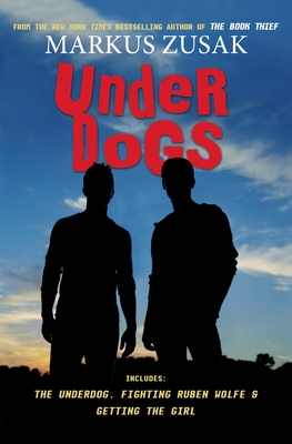 Underdogs - Zusak, Markus