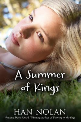 A Summer of Kings - Nolan, Han