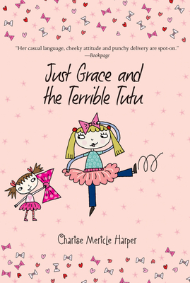 Just Grace and the Terrible Tutu -