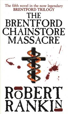 The Brentford Chainstore Massacre - Rankin, Robert