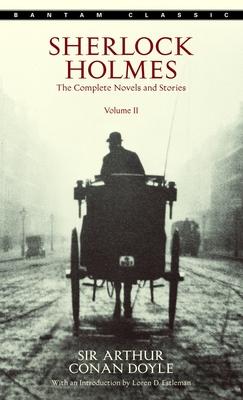 Sherlock Holmes: The Complete Novels and Stories Volume II - Doyle, Arthur Conan, Sir