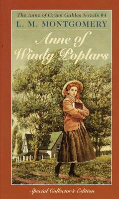 Anne of Windy Poplars - Montgomery, Lucy Maud, and Montgomery, L M