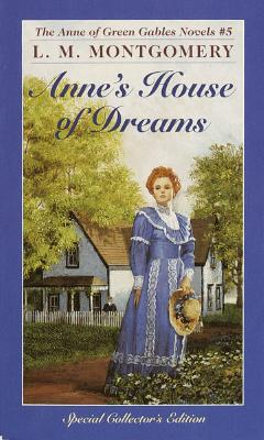 Anne's House of Dreams - Montgomery, Lucy Maud, and Montgomery, L M