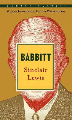Babbitt - Lewis, Sinclair, and Wickersham, John (Introduction by)