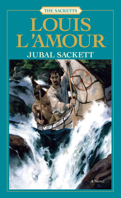 Jubal Sackett - L'Amour, Louis