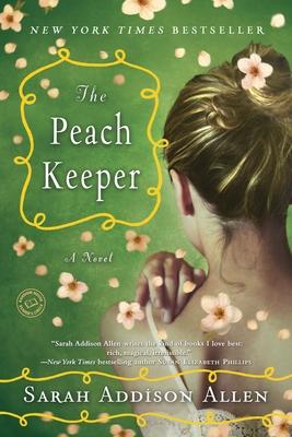 The Peach Keeper - Allen, Sarah Addison