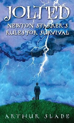 Jolted: Newton Starker's Rules for Survival - Slade, Arthur