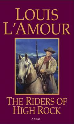 The Riders of High Rock - L'Amour, Louis