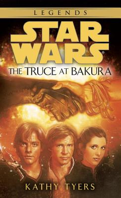 The Truce at Bakura - Tyers, Kathy, and Tyers, Kathleen M