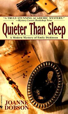 Quieter Than Sleep - Dobson, Joanne
