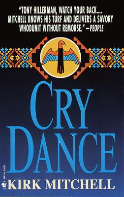 Cry Dance: A Novel of Suspense - Mitchell, Kirk