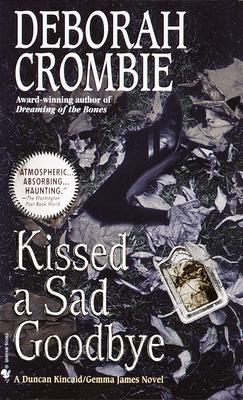 Kissed a Sad Goodbye - Crombie, Deborah