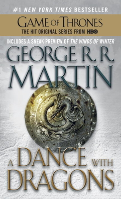 A Dance with Dragons: A Song of Ice and Fire: Book Five - Martin, George R R