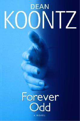 Forever Odd - Koontz, Dean R