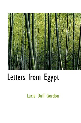 Letters from Egypt - Gordon, Lucie Duff