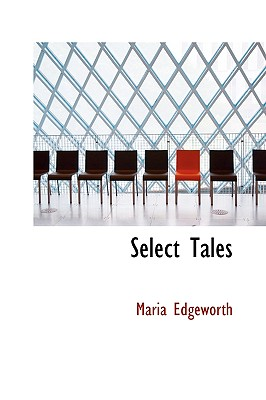 Select Tales - Edgeworth, Maria