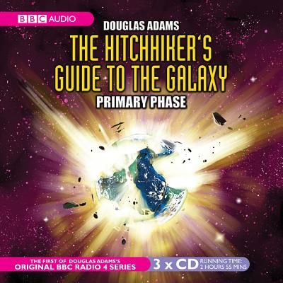 The Hitchhiker's Guide to the Galaxy: Primary Phase - Adams, Douglas