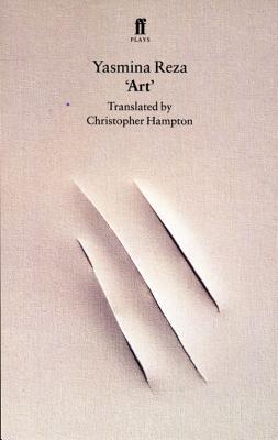'Art' - Reza, Yasmina, and Hampton, Christopher (Translated by)