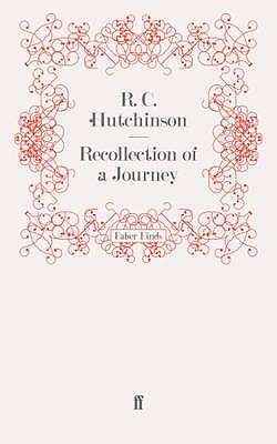 Recollection of a Journey - Hutchinson, R.C.