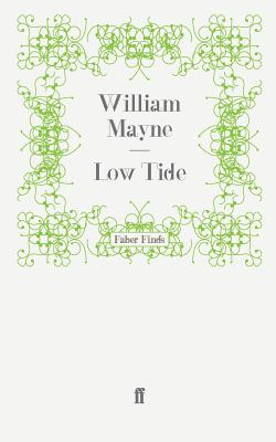 Low Tide - Mayne, William