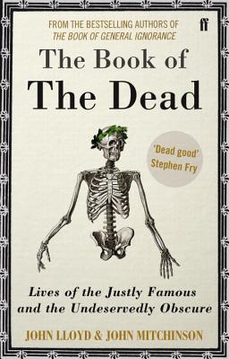QI: The Book of the Dead - Lloyd, John, and Mitchinson, John