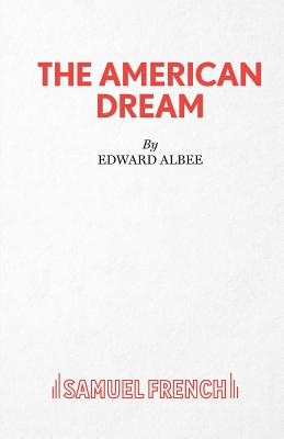 The American Dream - Albee, Edward