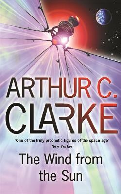 The Wind from the Sun - Clarke, Arthur C.