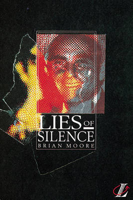 Lies of Silence - Moore, Brian