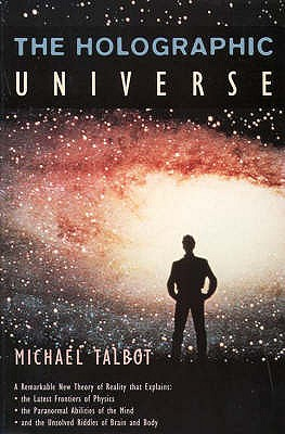 The Holographic Universe - Talbot, Michael