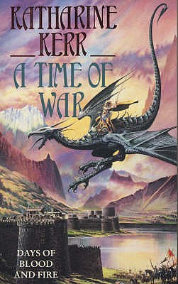 A Time of War - Kerr, Katharine