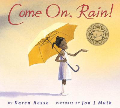 Come On, Rain - Hesse, Karen