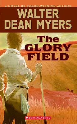 The Glory Field - Myers, Walter Dean