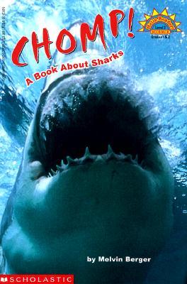 Chomp!: A Book about Sharks - Berger, Melvin