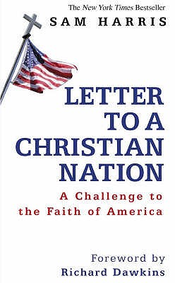 Letter to a Christian Nation - Harris, Sam
