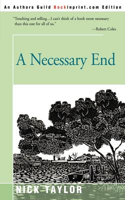 A Necessary End - Taylor, Nick