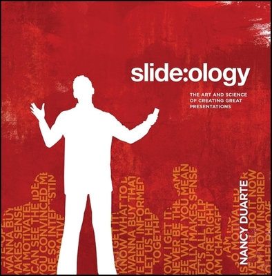 Slide: ology: The Art and Science of Creating Great Presentations - Duarte, Nancy